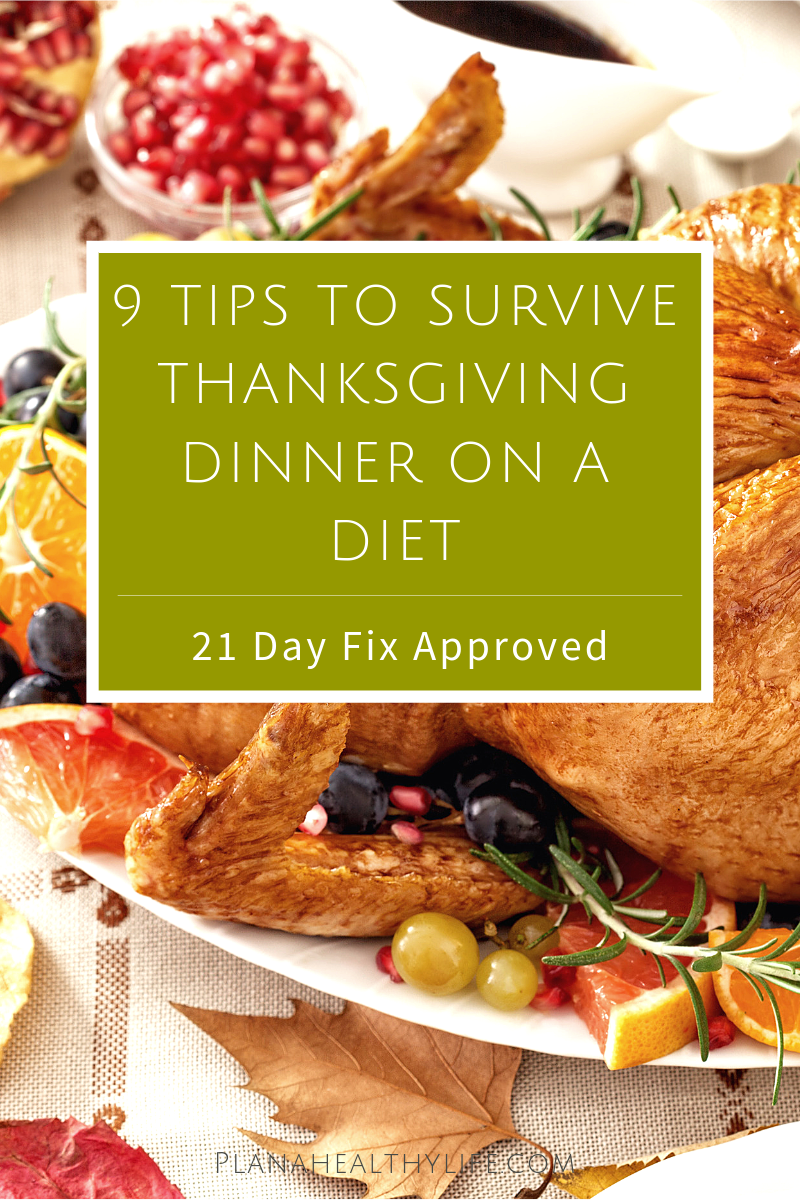 9 simple tips to help you survive Thanksgiving dinner while on a diet.These tips are inspired by Autumn Calabrese, Beachbody celebrity trainer and creator of the 21 Day Fix and the Fixate cookbook, but the healthy eating tips work for any type of diet or meal plan.