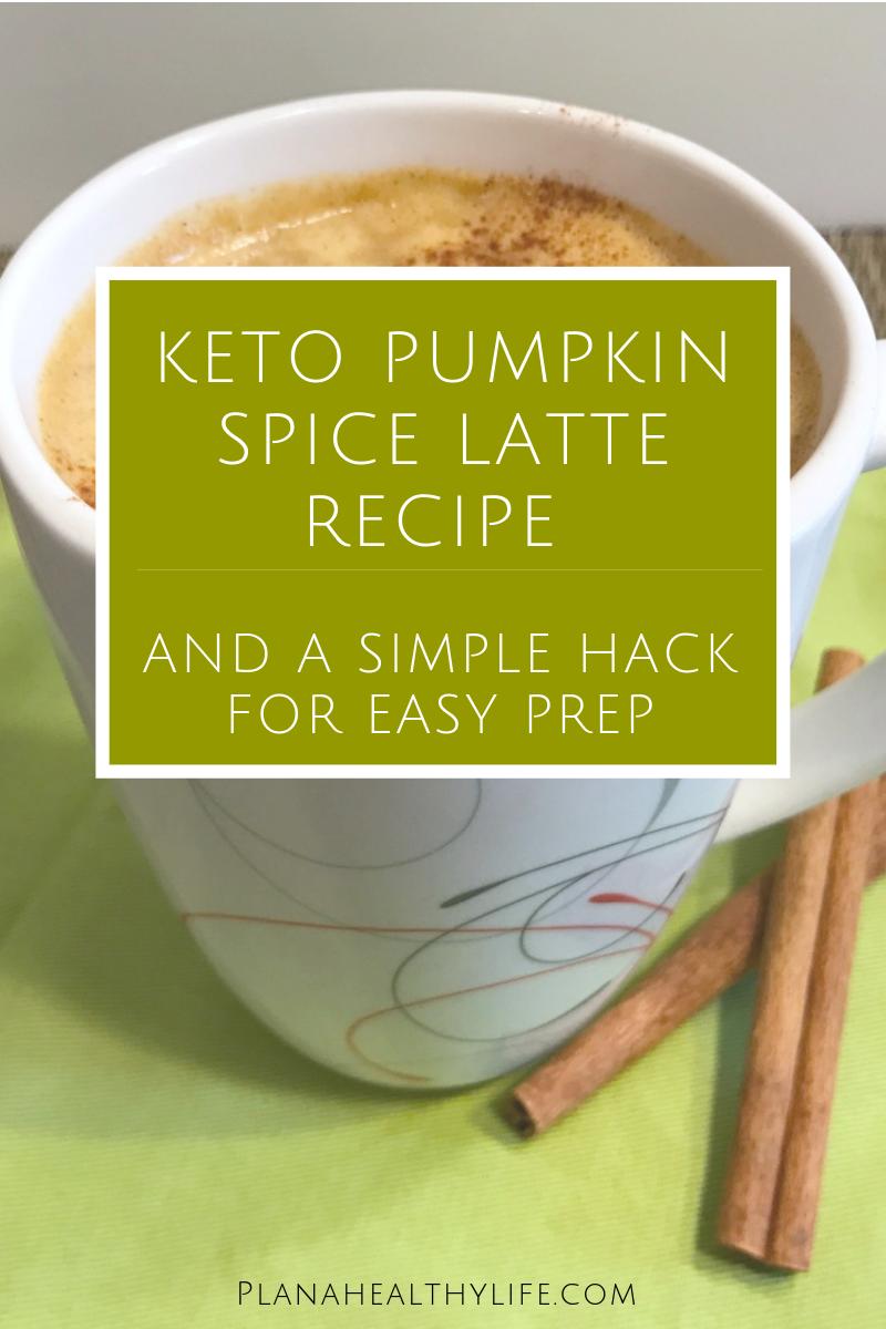 Keto Pumpkin Spice Latte Recipe (and a Simple Hack for Easy Prep)