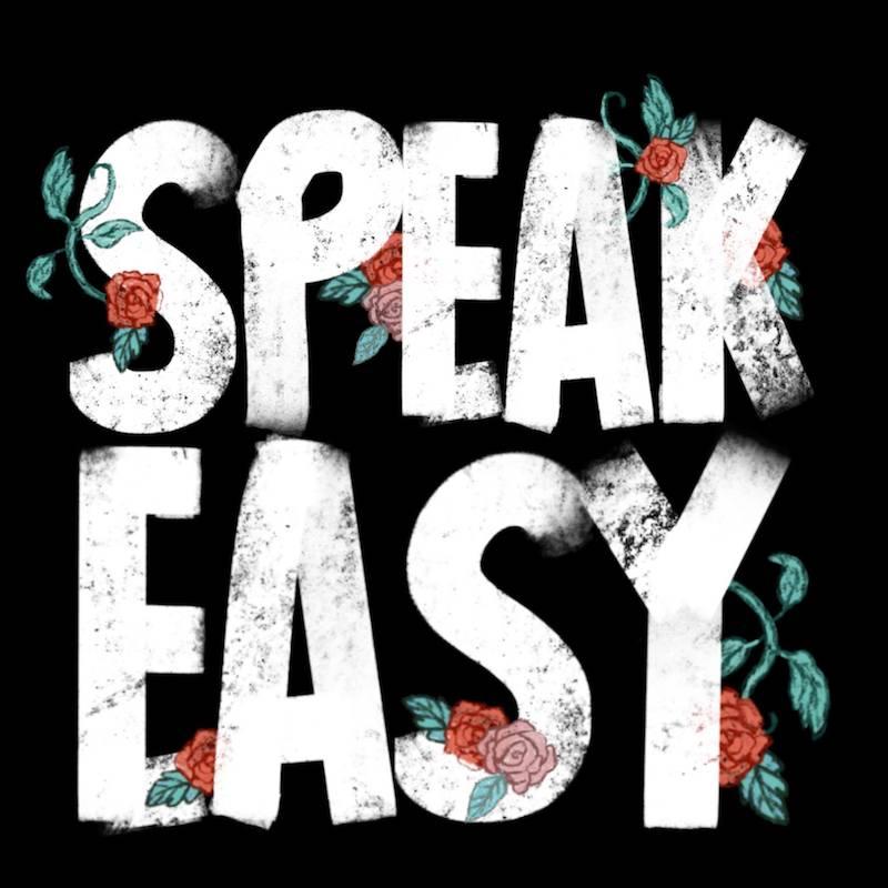 Speak easy resixes.jpg