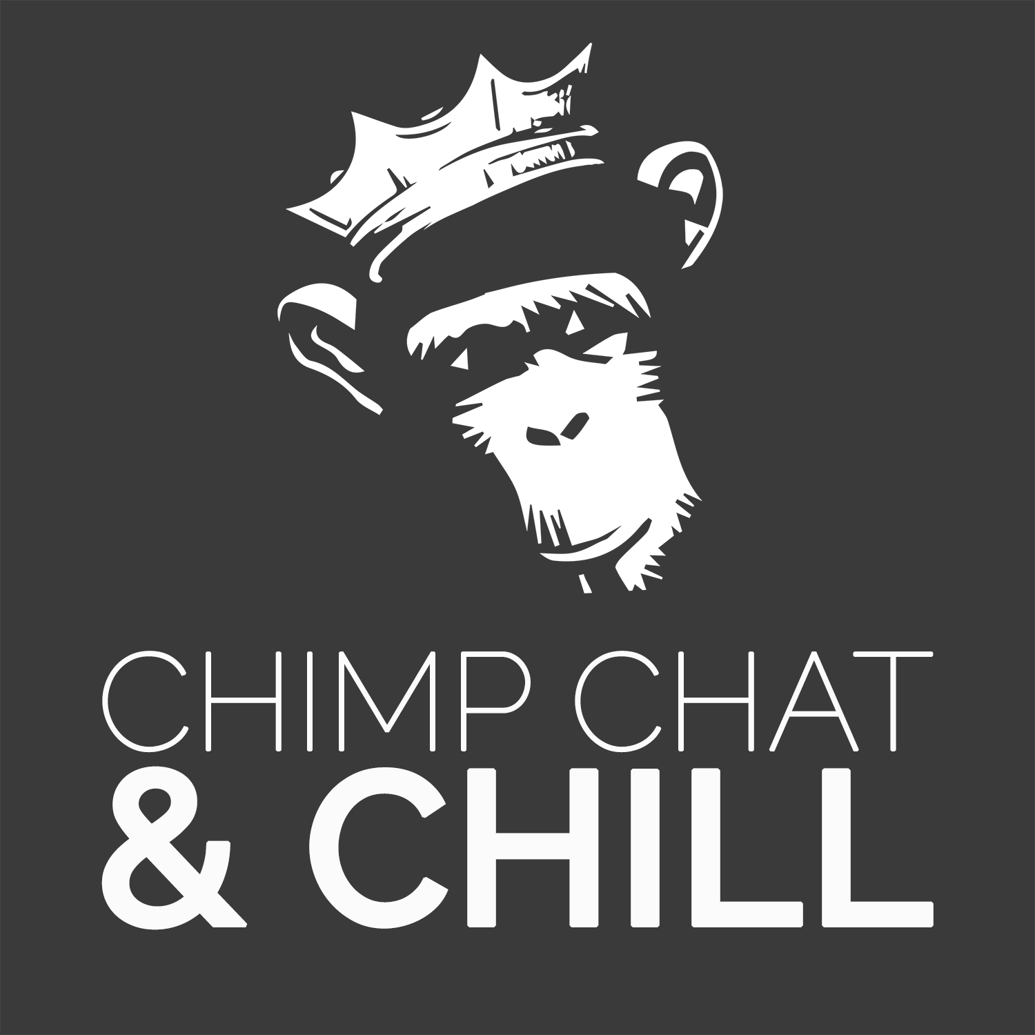 The Chimp Chat & Chill Podcast