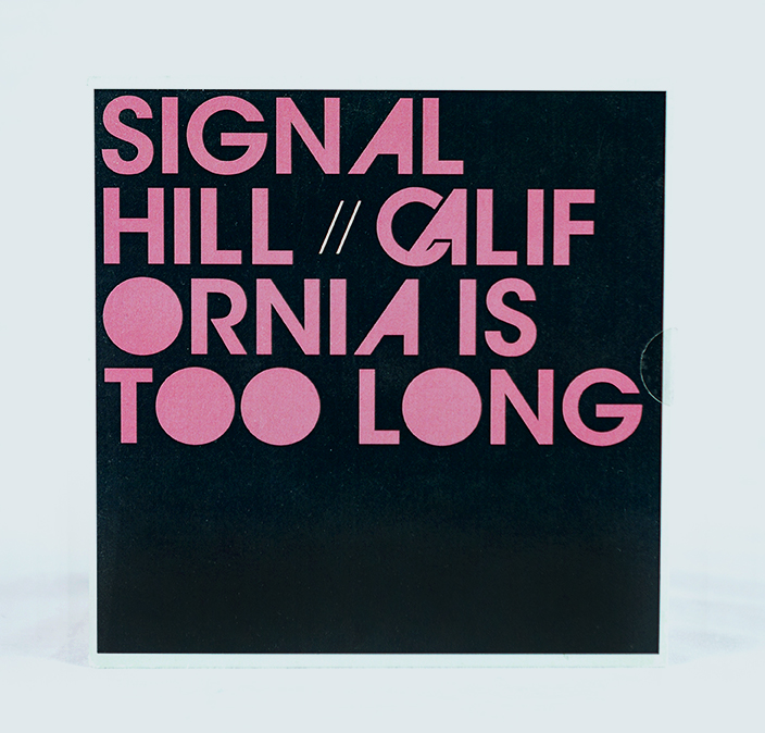 "Signal Hill - ""California is too Long"" 7"" - front cover"