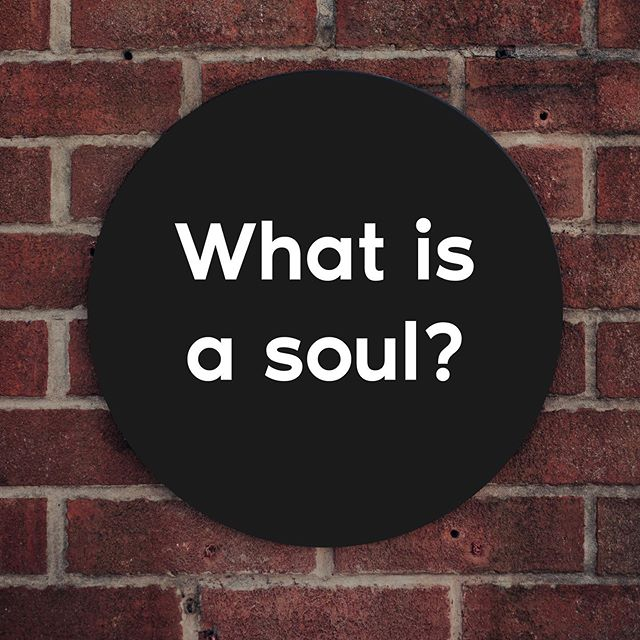 What is a soul? It's like electricity - we don't really know what it is, but it's a force that can light a room.