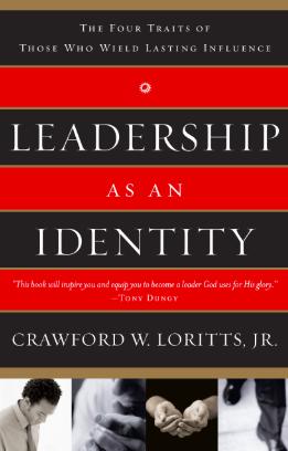Leadership as an Identity - Crawford Loritts