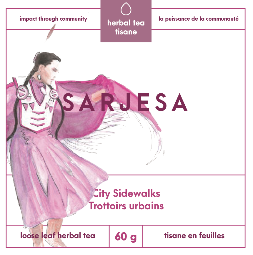 In Canada, with so many missing and murdered Indigenous women, Sarjesa was tired of the system to change. $2 from every box of tea they sell is donated to shelters in their region that support women in crisis