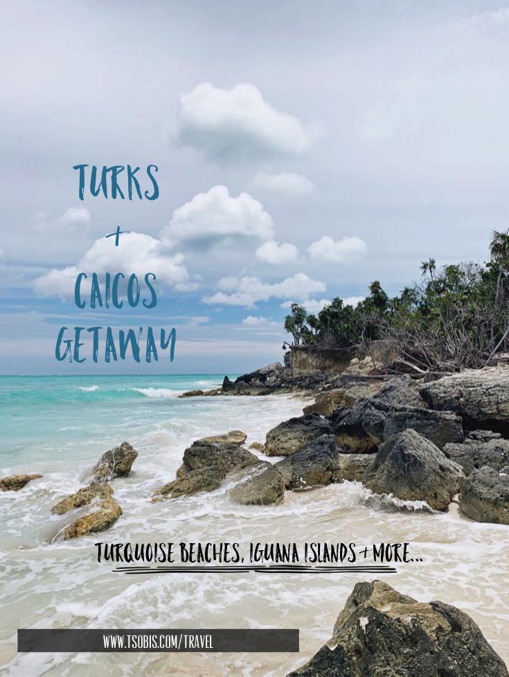 Turks & Caicos Getaway.PNG