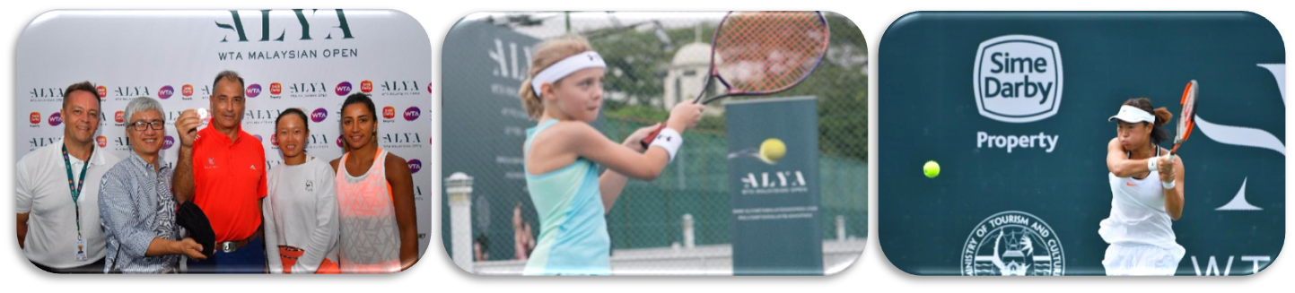ALYA WTA MALAYSIAN OPEN 2017    Event date: 27 Feb – 5 Mar 2017  Event venue: TPC KL  Spectators:14,000 people  Live Broadcasting : over 600 million households to more than 120 countries  Teams: 32 Single Players and 16 Doubles Teams