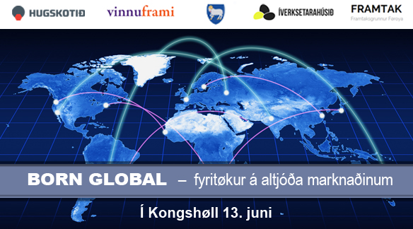 Born Global - fyritøkur á altjóða marknaðinum 5.jpg
