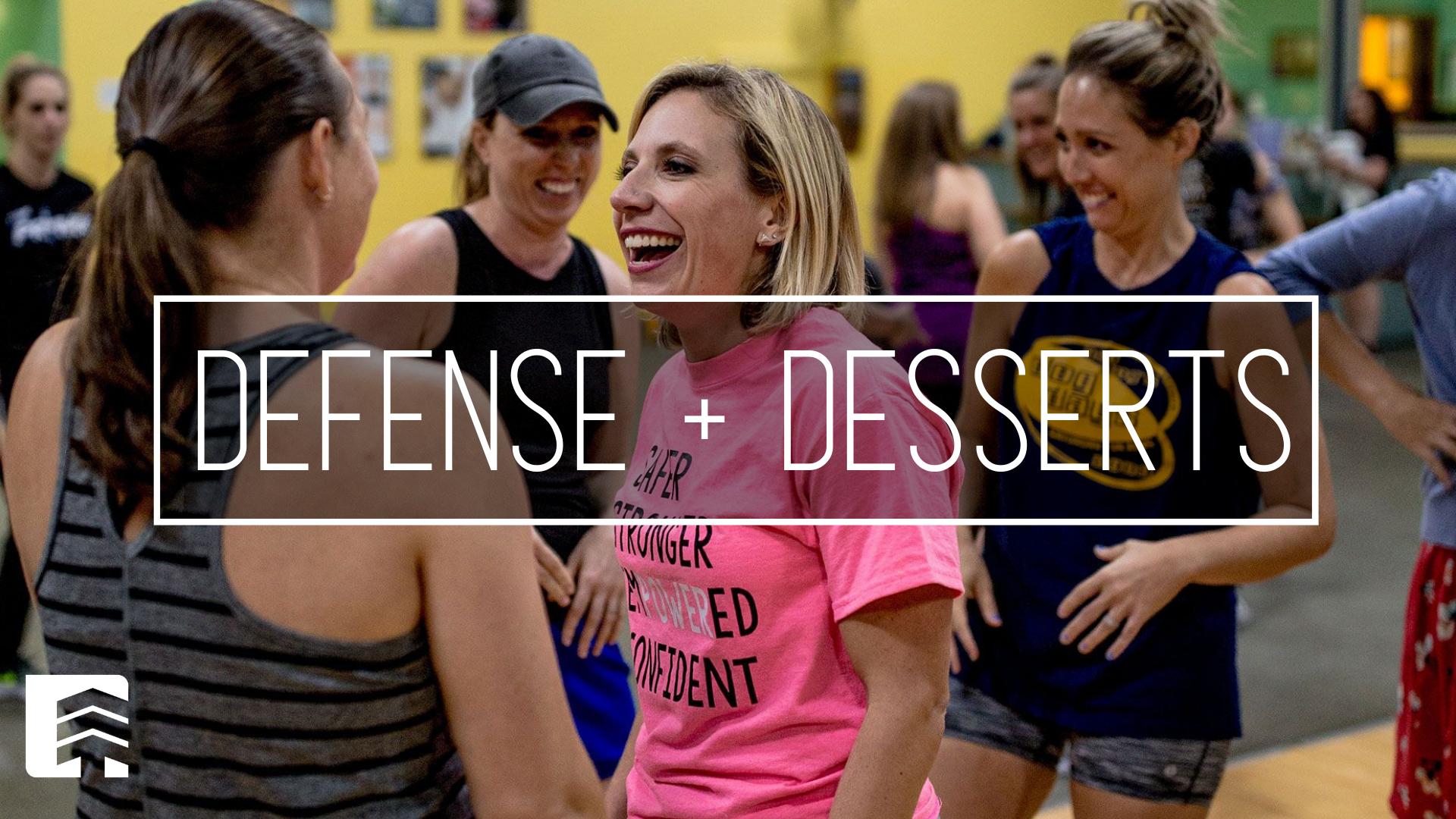 DEFENSE + DESSERTS! (1).png