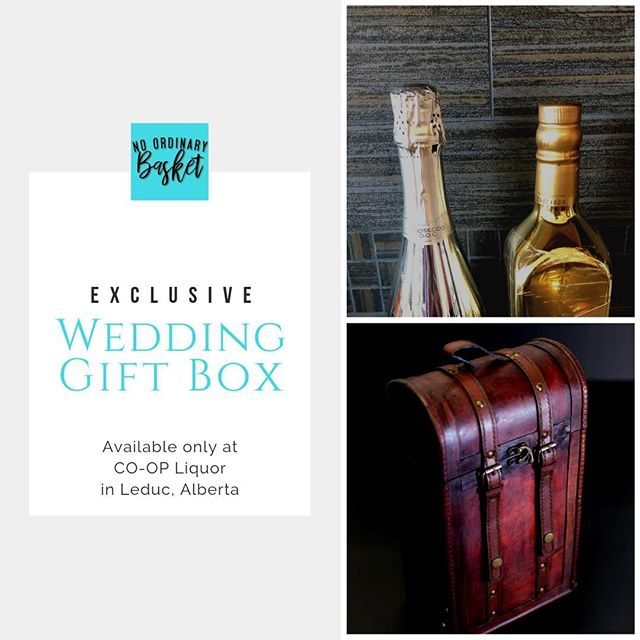 EXCLUSIVE Wedding Gift Box from No Ordinary Basket will be available at Leduc Co-op Liquor!  The perfect gift to celebrate a new beginning!