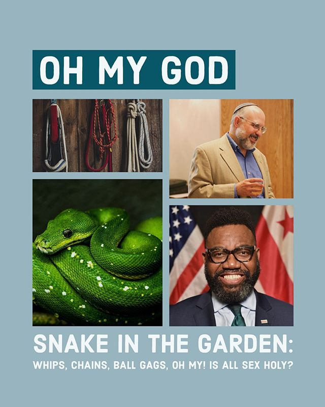 🐍 Snake in the Garden: Whips, chains, ball gags, oh my!! Is all sex holy? Join us this Thursday for an evening of unguarded conversation with Orthodox Rabbi Hyim Shafner  and Rev. Thomas L. Bowen. Link in bio for tickets!