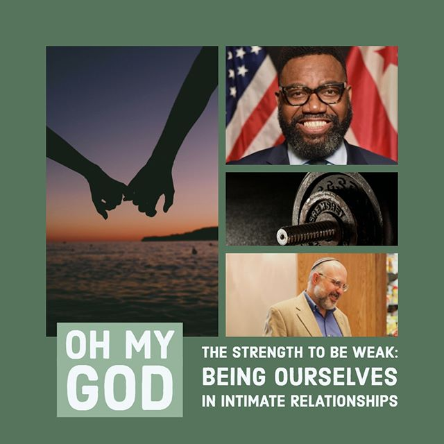 OH MY GOD! Having the strength to be weak, be ourselves in intimate relationships 💕 A Night of Unguarded Conversation with Orthodox Rabbi Hyim Shafner  and Rev. Thomas L. Bowen, Director of the Mayor's Office of Religious Affairs and Earl L. Harrison Minister of Social Justice at the historic Shiloh Baptist Church of Washington. Thursday, September 19th @ 6:30 PM. Link in bio for tickets 🎟️