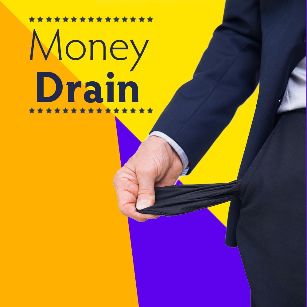 3_Money Drain.jpg