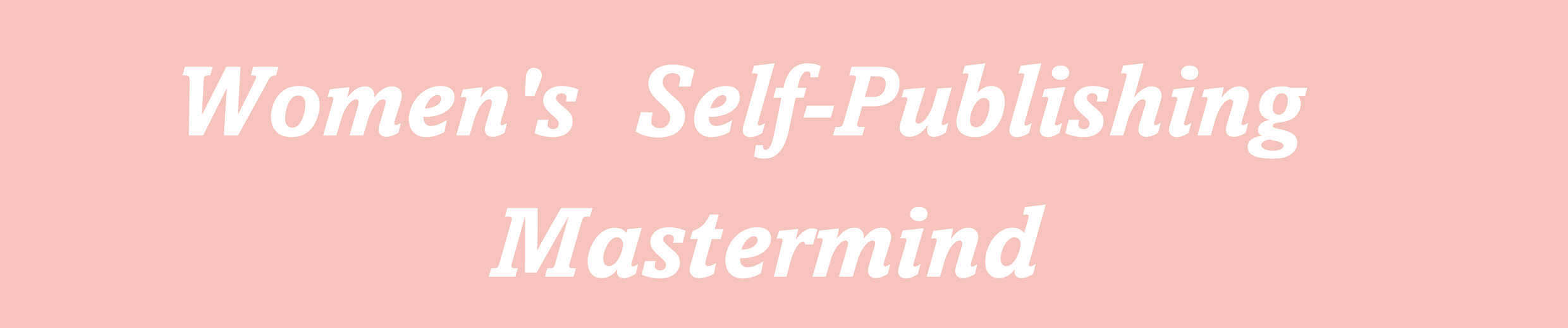 Women's Self-Publishing Mastermind Website Header.png