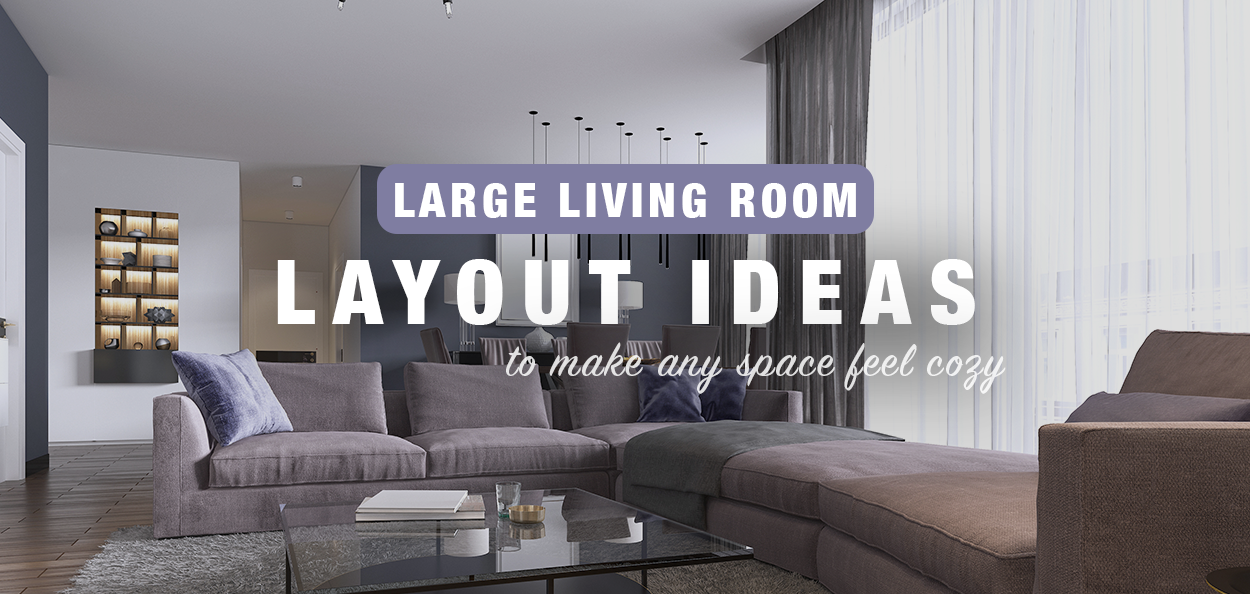 Large Living Room Layout Ideas To Make Any Space Feel Cozy Fusion Furniture Fusion Furniture