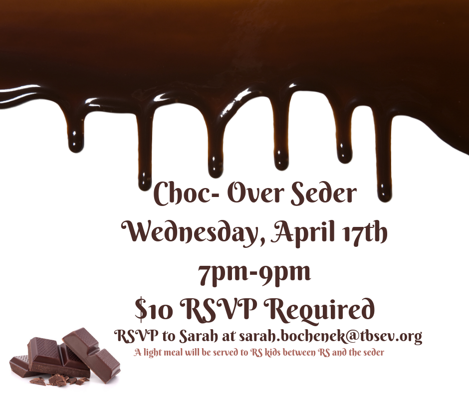 Choc- Over SederApril 8th7p-9pm$10 RSVP Required.png