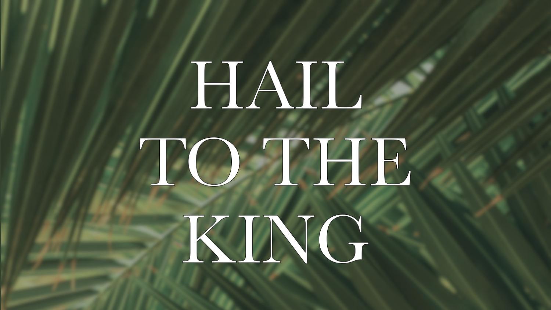 Hail to the King.jpg