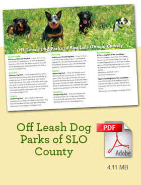 - Click here for trifold brochure with descriptions of SLO County Dog Parks and dog park etiquette