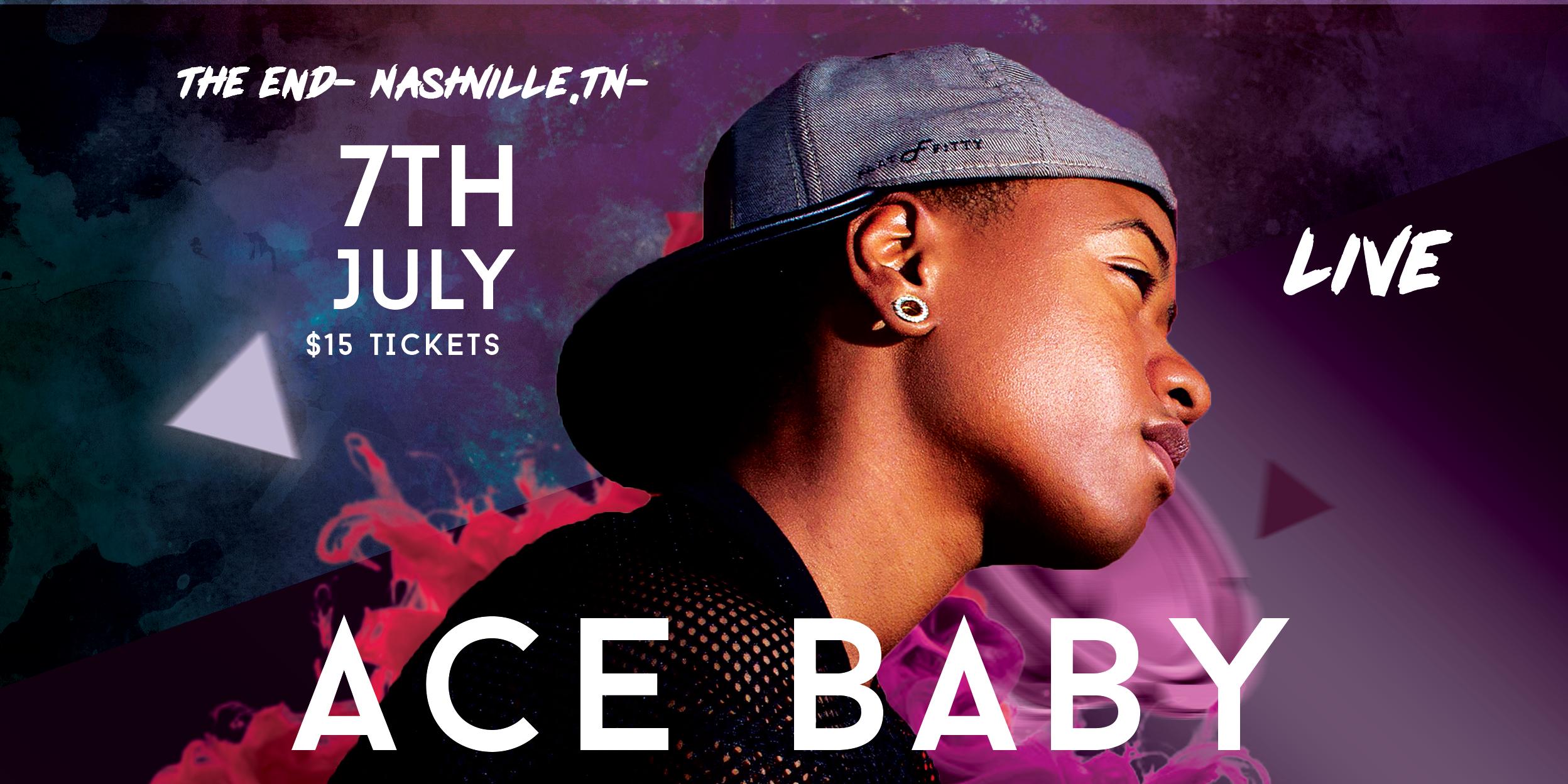Ace Baby Live @ The End - Nashville,Tn