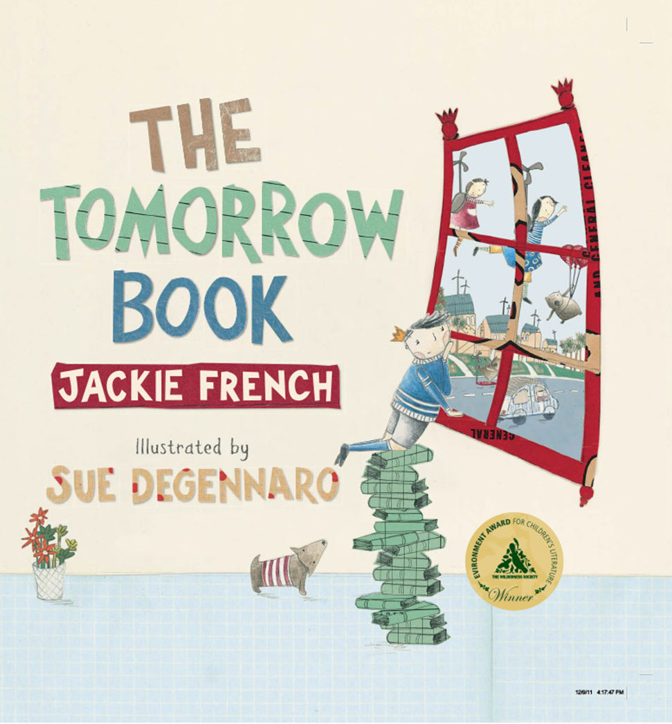 The Tomorrow Book - Jackie French Sue deGennaro HarperCollins