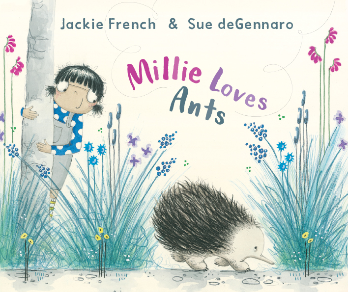 Millie Loves Ants - Jackie French Sue deGennaro HarperCollins