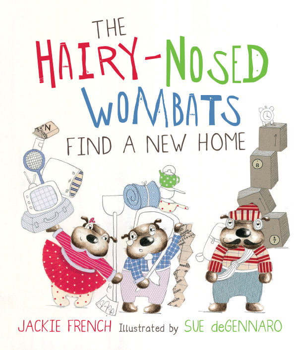 The Hairy-Nosed Wombats Find a New Home - Jackie French Sue deGennaro HarperCollins