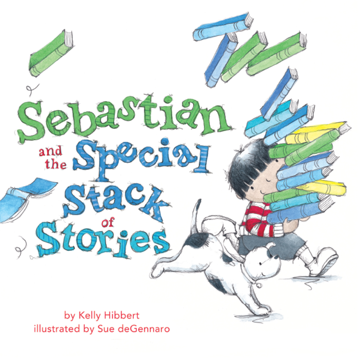 Sebastian and the Special Stack of Stories - Kelly Hibbert Sue deGennaro HarperCollins