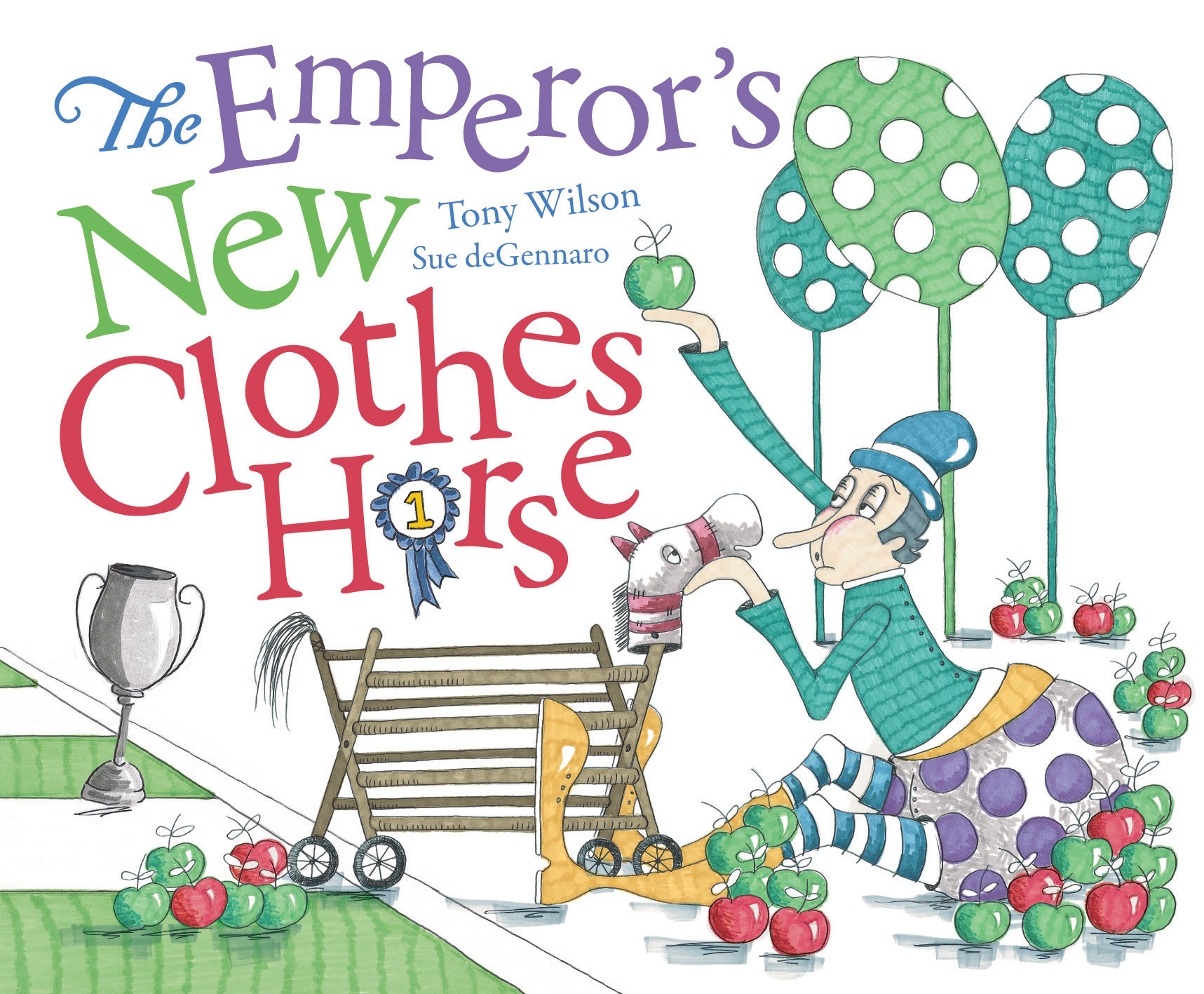 The Emperor's New Clothes Horse - Tony Wilson Sue deGennaro Scholastic