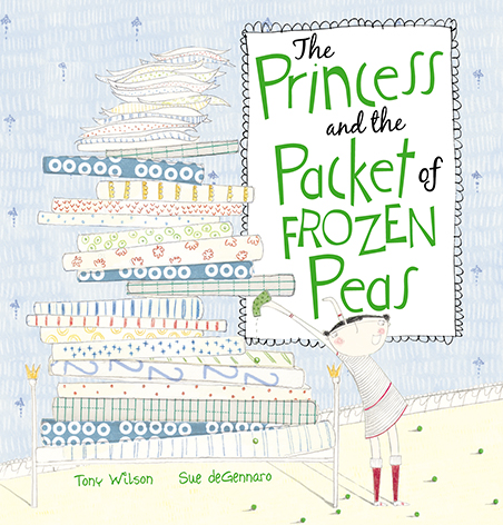 The Princess and the Frozen Packet of Peas - Tony Wilson Sue deGennaro Peachtree US