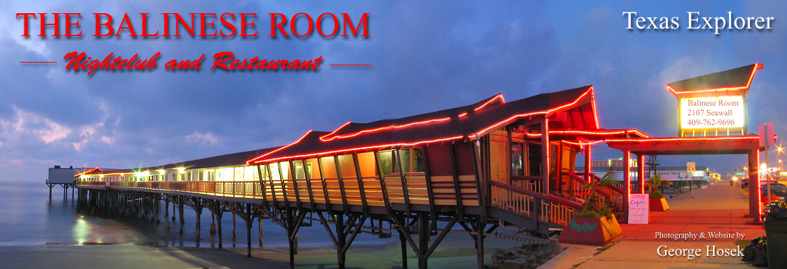 The Balinese Room in Galveston, Texas