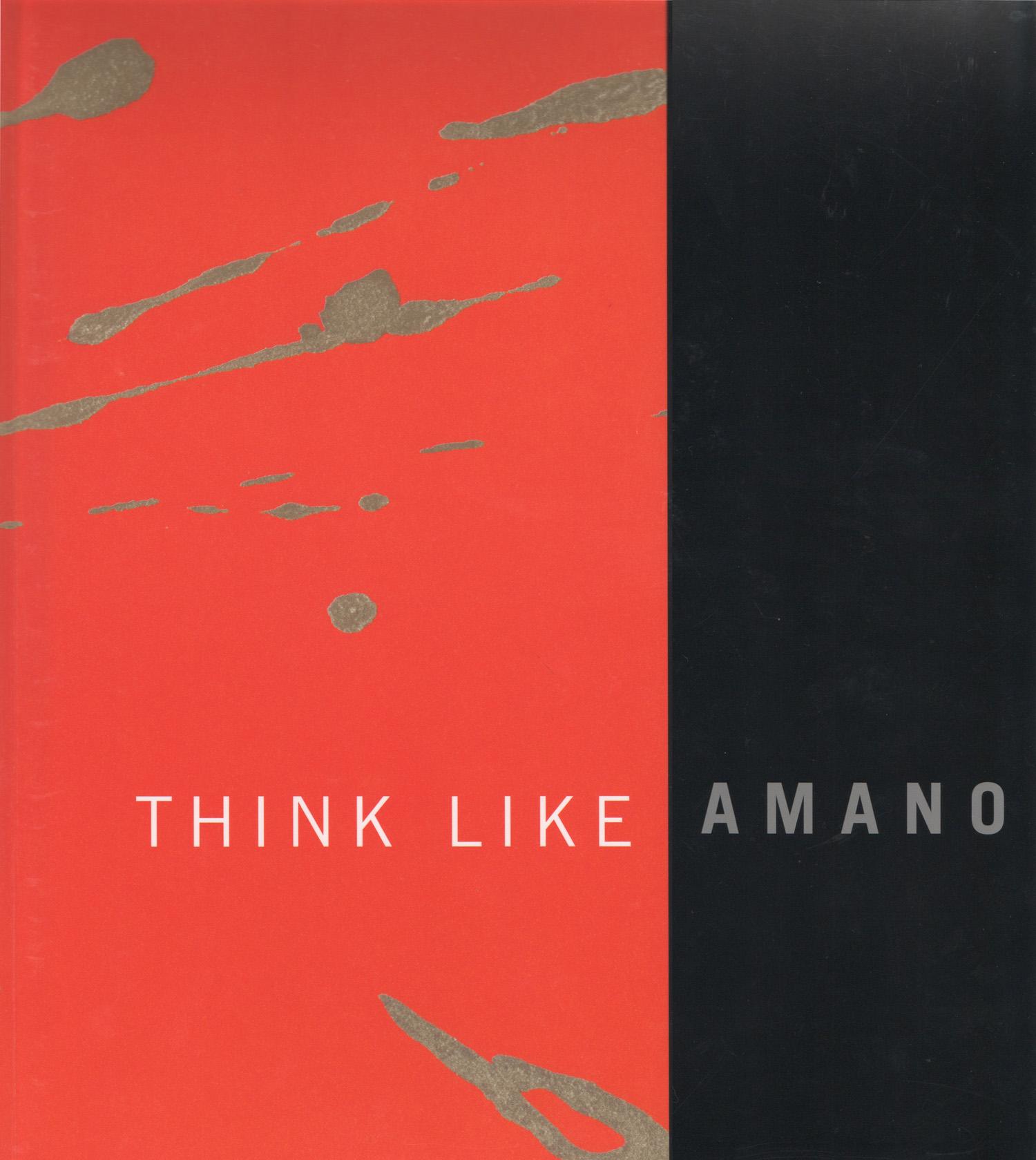 THINK LIKE AMANO - 1997 Soho, New York