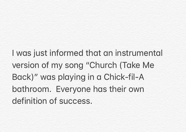 Thanks for believing in me, mom. . . . And @chickfila . . . . . #chickfila #cochrenandco #church #bathroommusic #goteerecords
