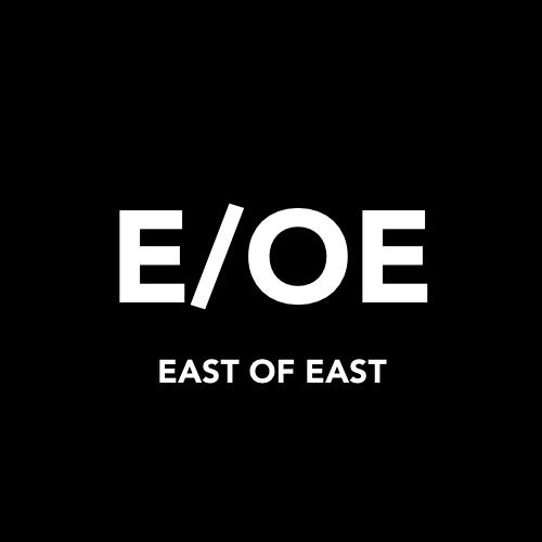 EAST OF EAST