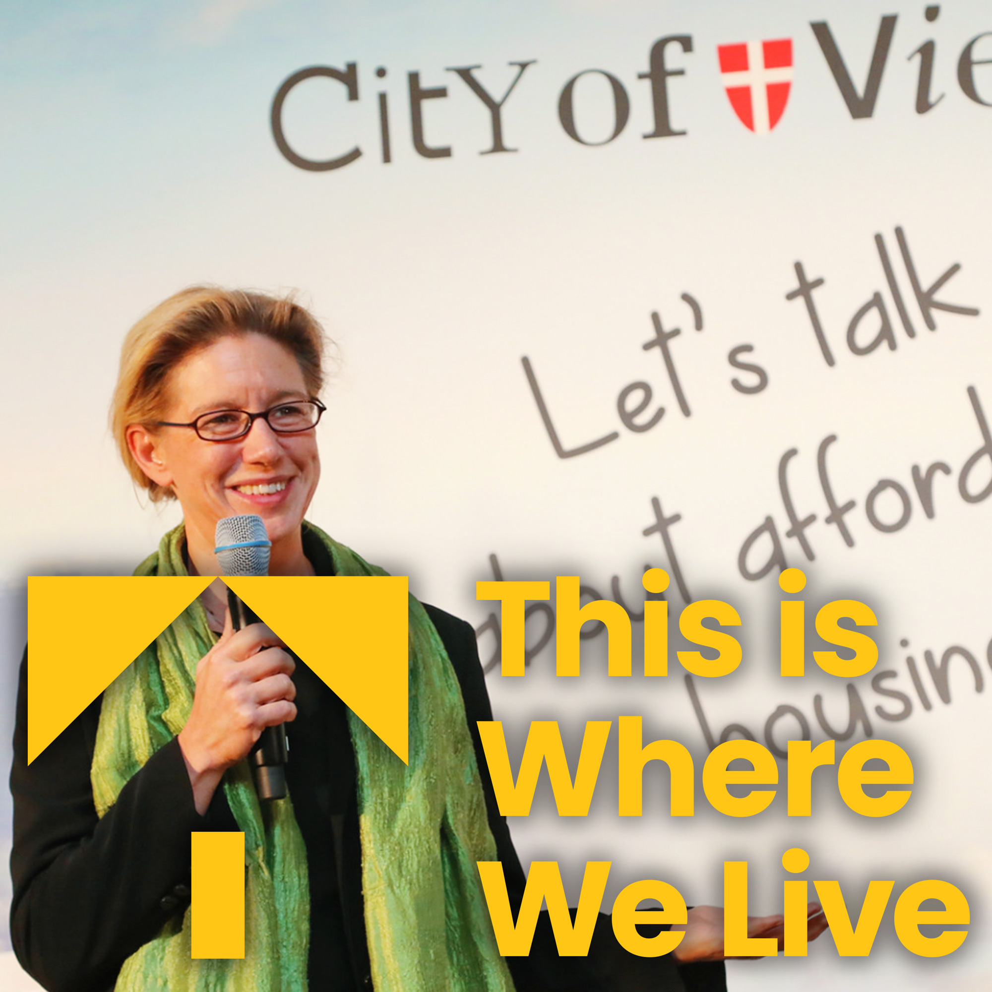 Listen to our interview with Karin Ramser, of the Vienna Community Housing Authority, mentioned in podcast 4, HERE -