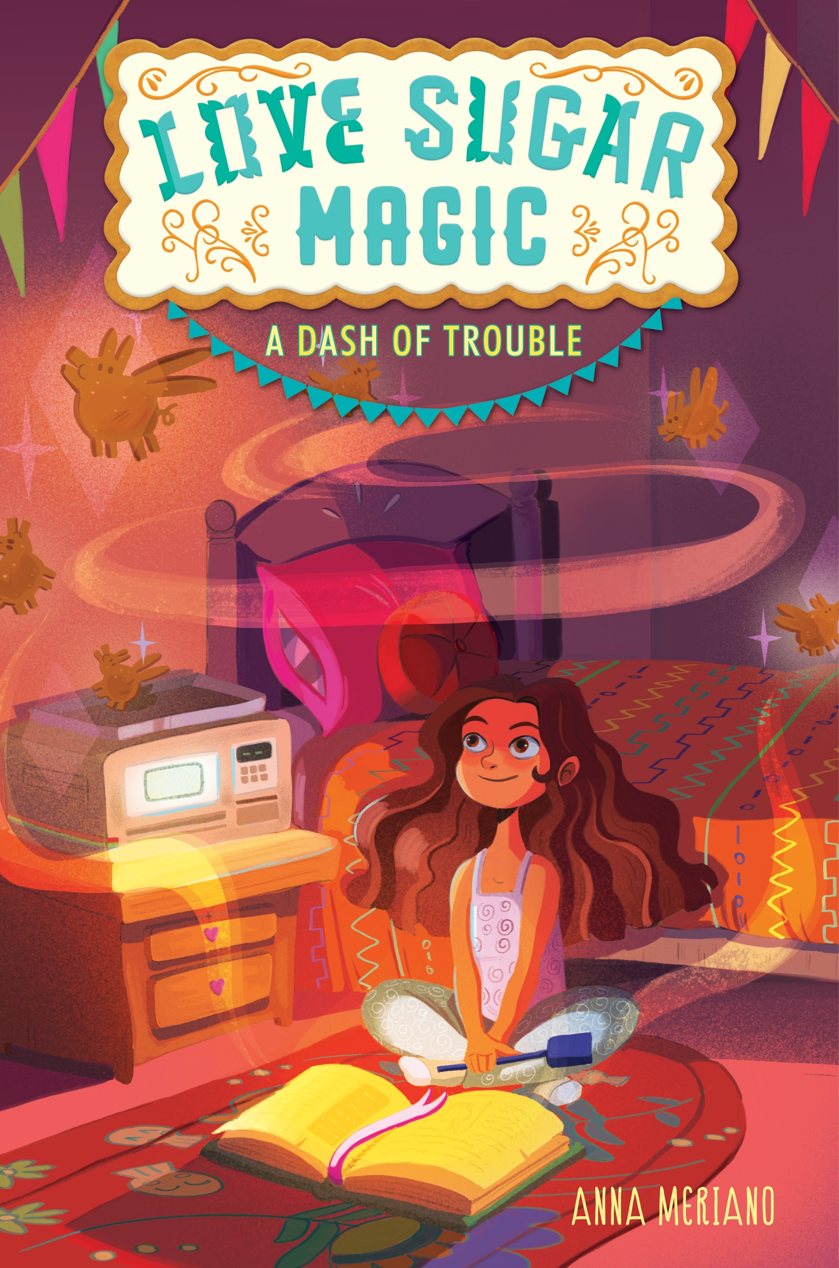 Cover of Love Sugar Magic: A Dash of Trouble by Anna Meriano
