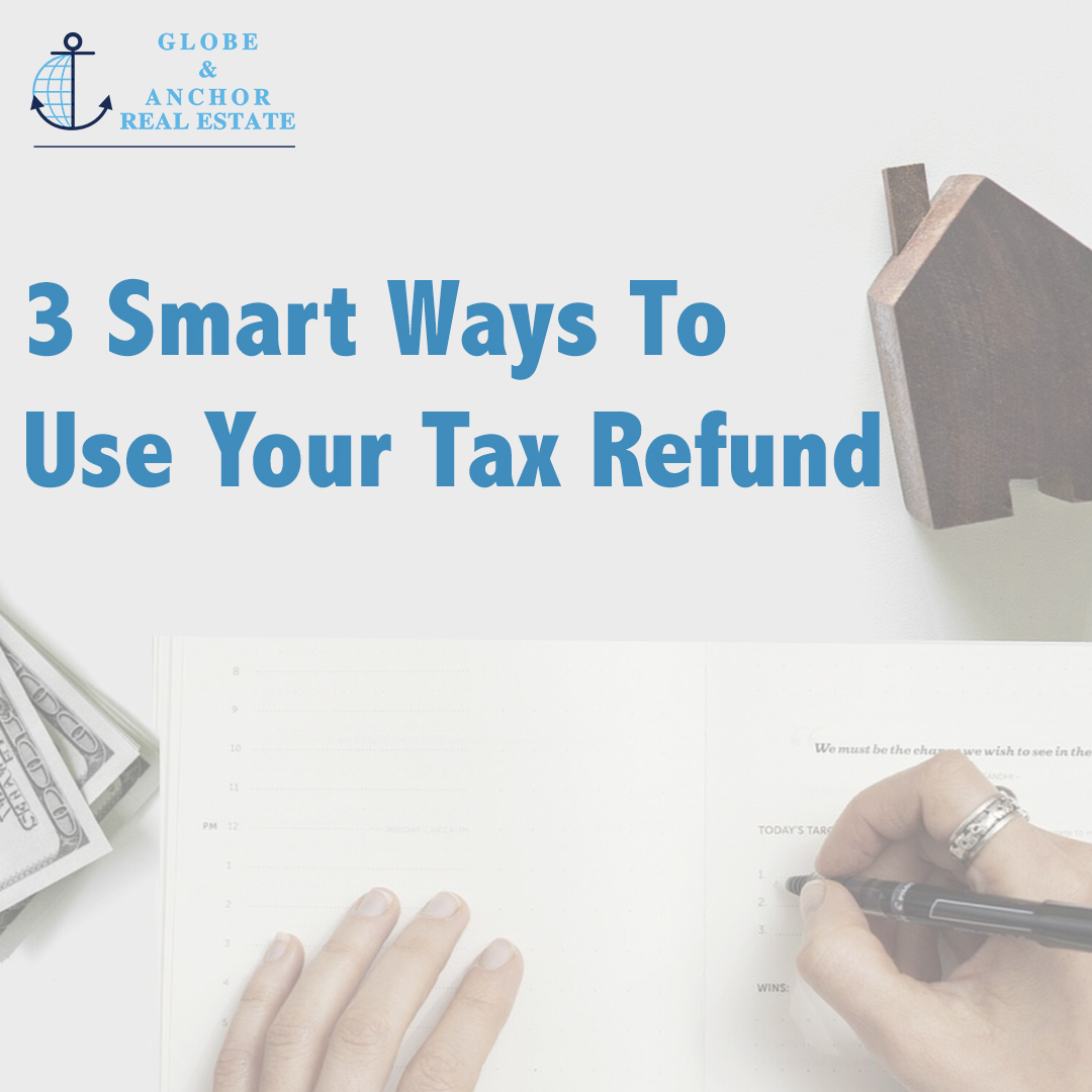 3_Smart_Ways_To_Use_Your_Tax_Refund.jpg