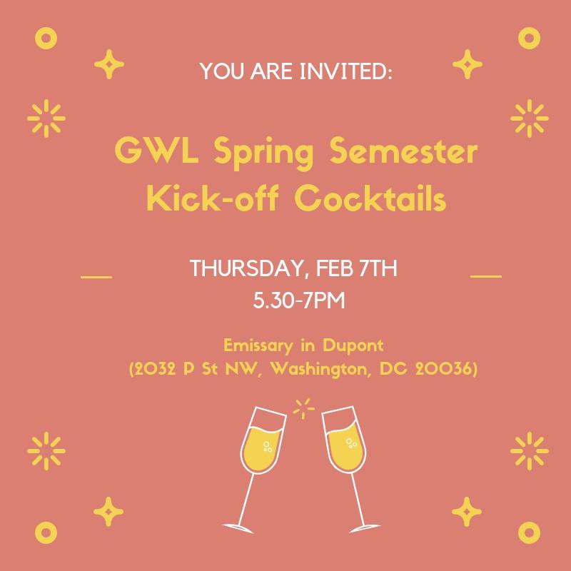 GWL Spring Semester Kick-off Cocktails.jpg