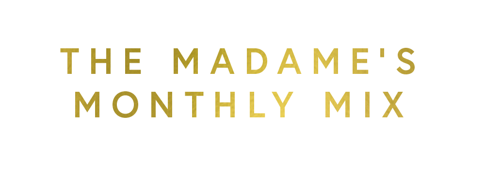 madames-monthly-mix.png