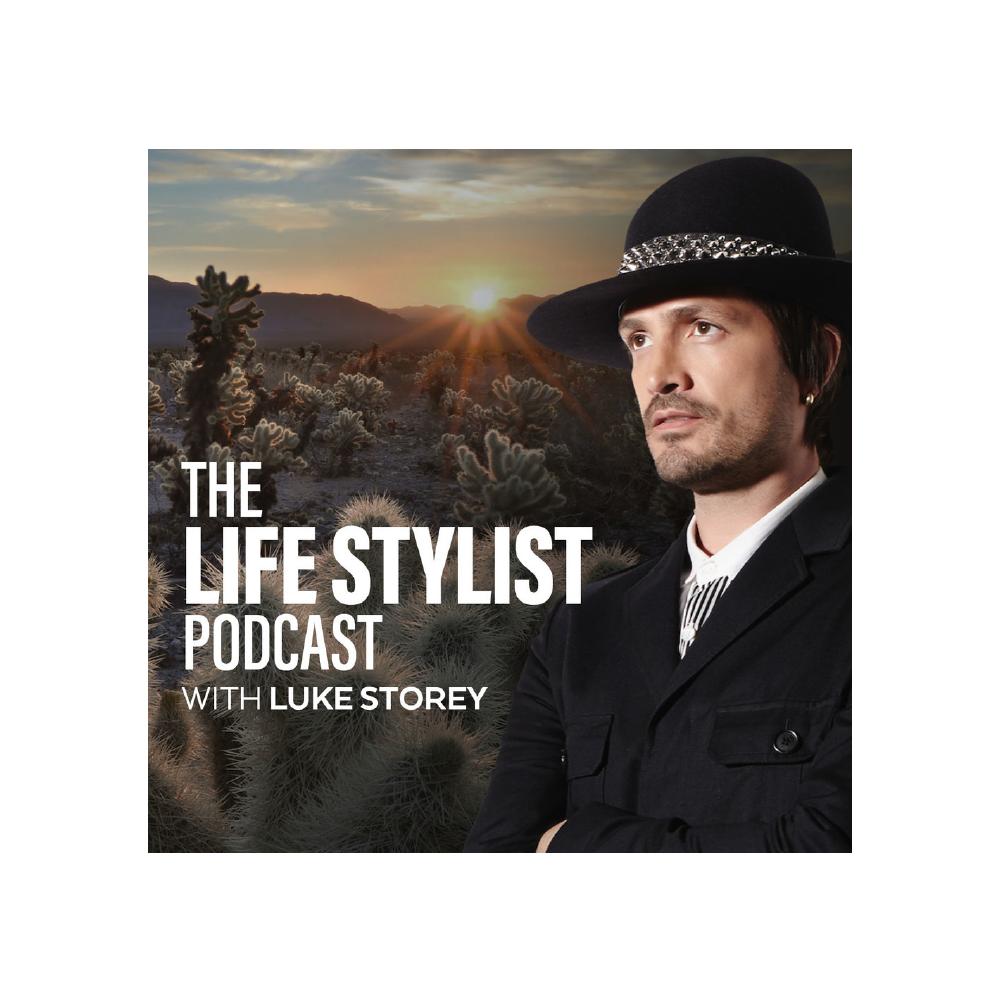 The Life Stylist Podcast   Luke Storey