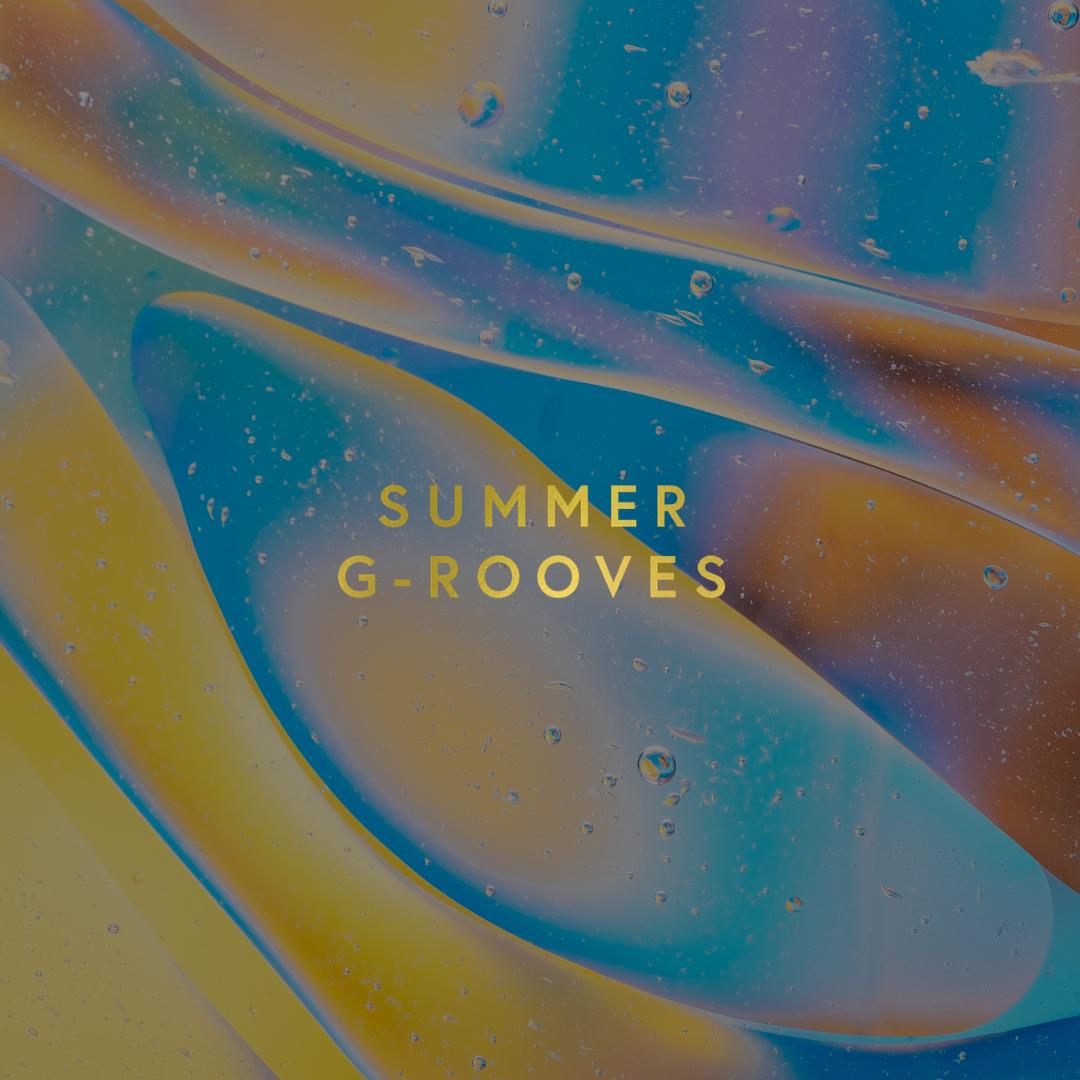 Summer G-rooves