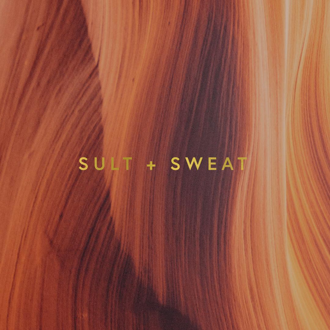 Sult + Sweat