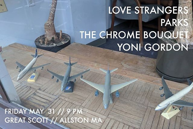 TOMORROW NIGHT Playing a last minute show with @_love_strangers_ @parkstheband and @yonigordoni at @greatscottrock in Allston . . . . . . . . . #tcb #thechromebouquet #parks #parklife #lovestrangers #loversandhaters #yonigordon #yonipearls #greatscott #allston #friday #rockandroll