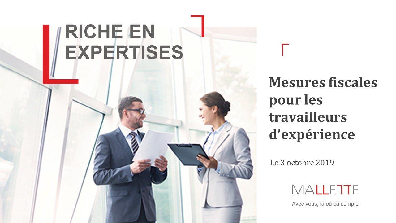 - Informez-vous sur les crédits d'impôt que vous pourriez recevoir en tant que travailleur d'expérience.