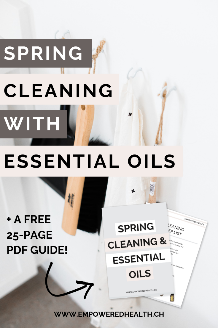 Spring Cleaning with Essential Oils — Empowered Health