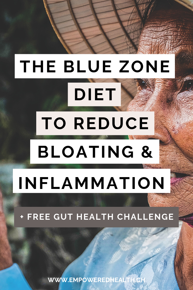 The Blue Zone Diet to Reduce Bloating and Inflammation — Empowered
