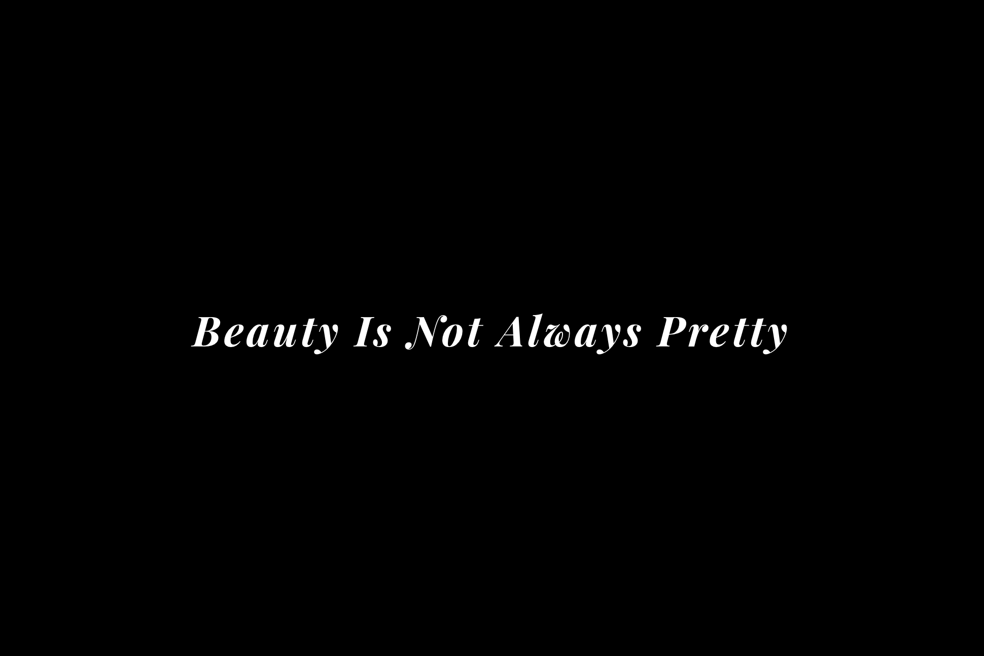 Beauty Is Not.png