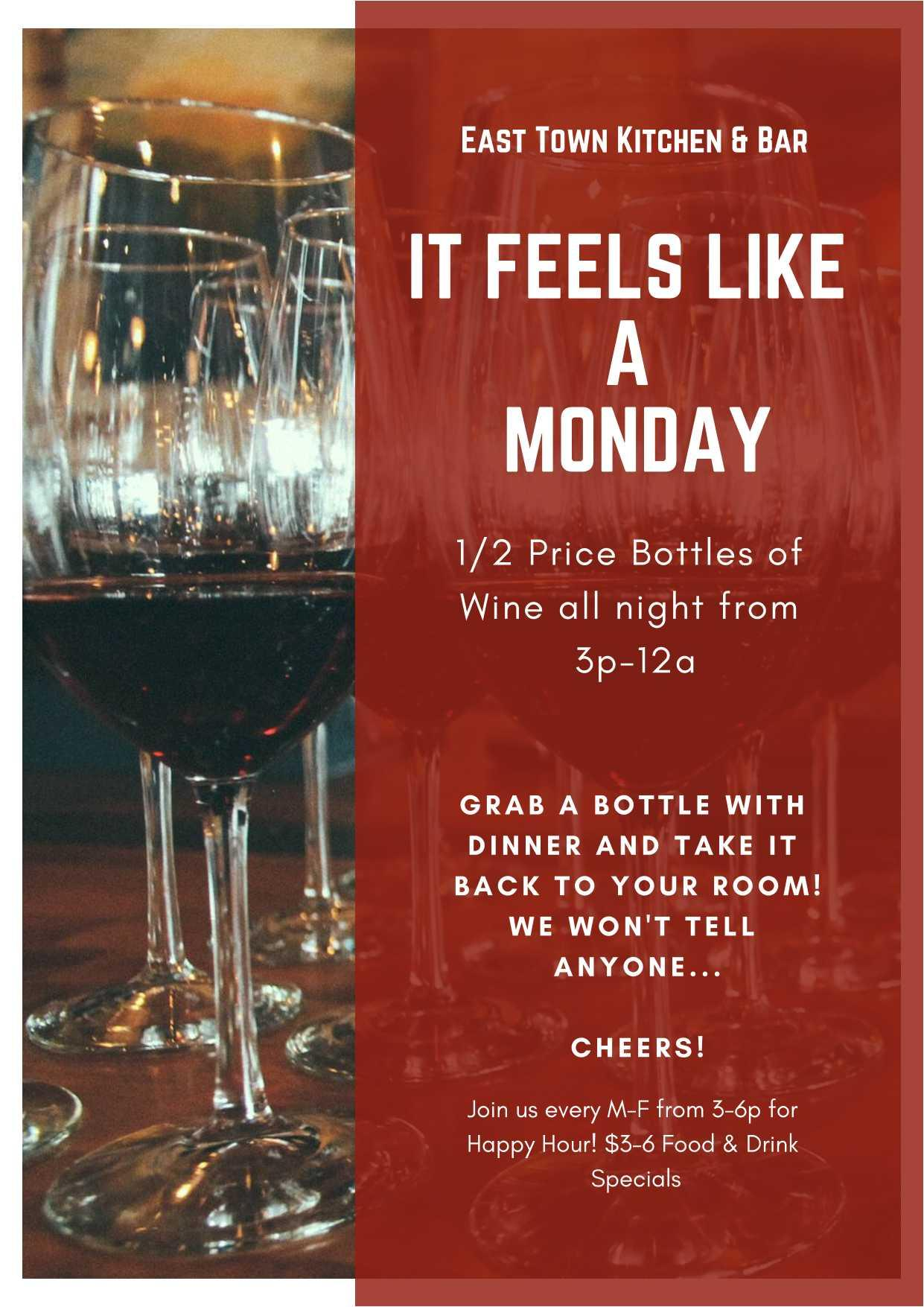Wine Specials including 1/2 priced bottles all night long at East Town Kitchen & Bar