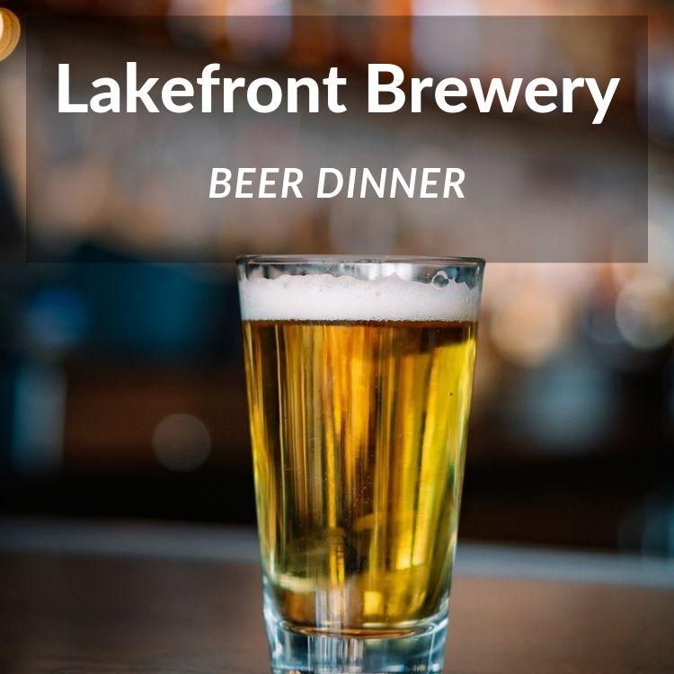Lakefront Brewery Beer Dinner