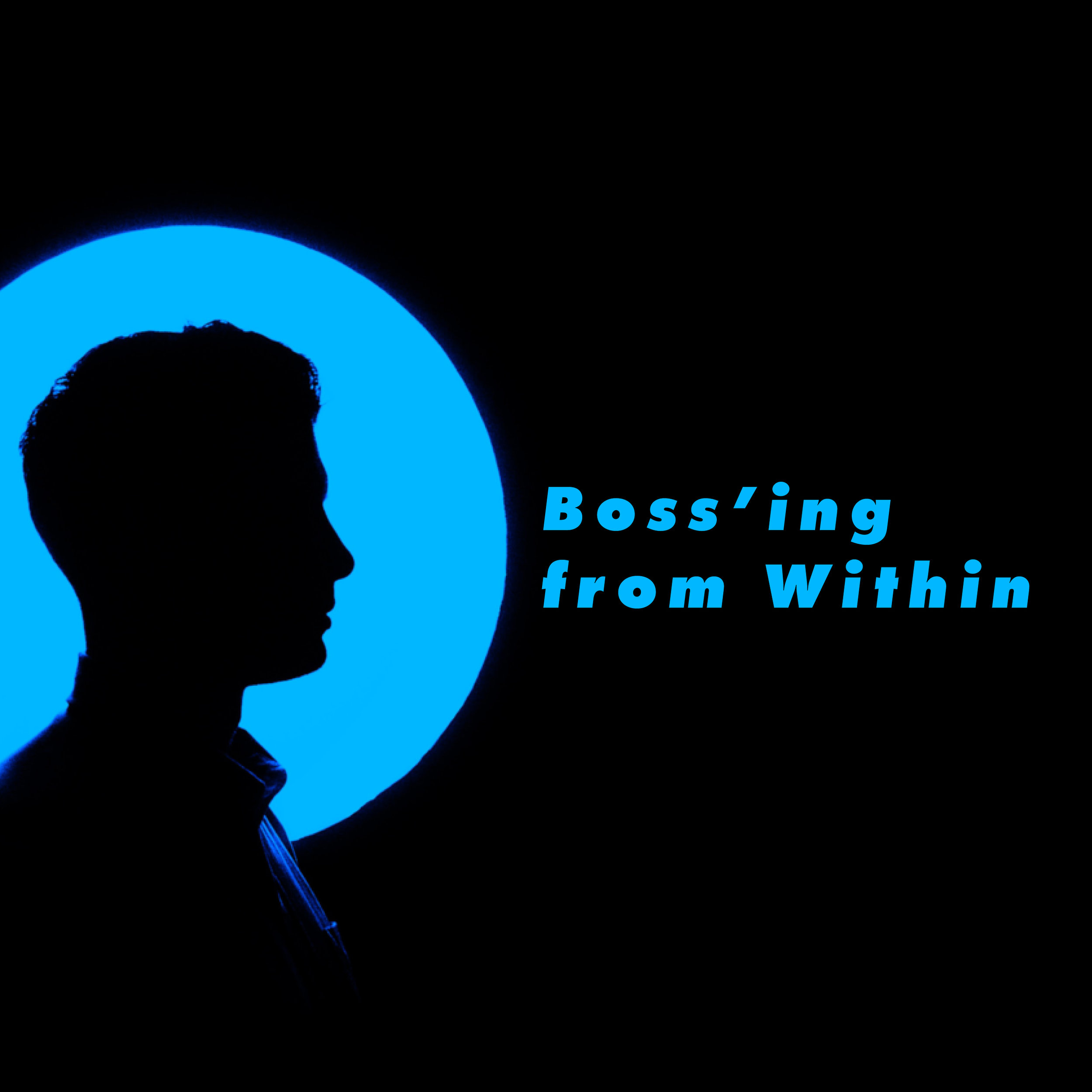 Boss'ing from Within