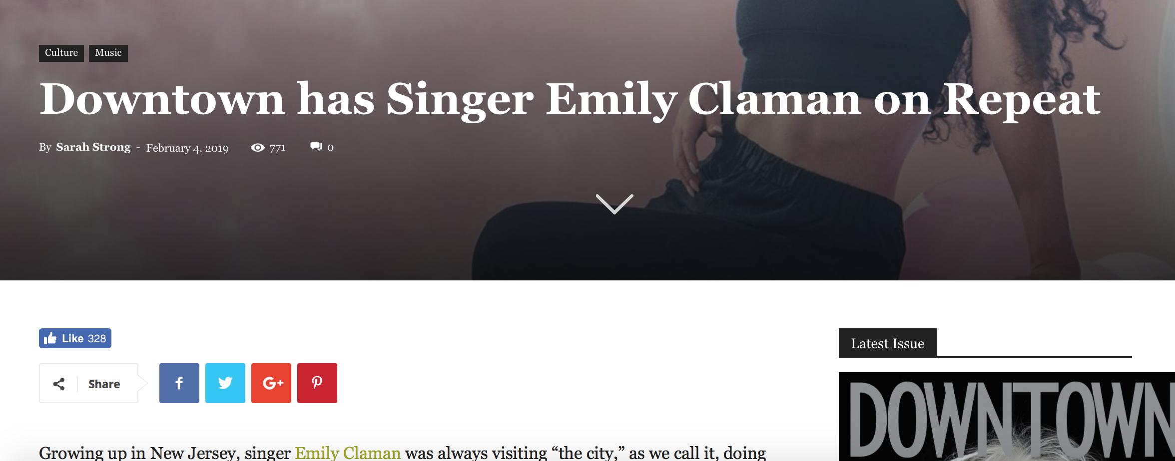 DOWNTOWN MAGAZINE - https://www.downtownmagazinenyc.com/singer-emily-claman/?fbclid=IwAR1jJmOFPyBVyadNtRkRHNaB21399-sjCtl4gvdjCh81d7KcFy4iiIQkOHo