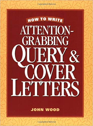 How to Write Attention-Grabbing Query & Cover Letters